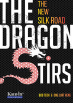 The Dragon Stirs: The New Silk Road (Preview version