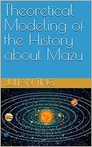 Theoretical Modeling of the History about Mazu